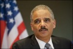 Attorney General Eric Holder, the lawless one.